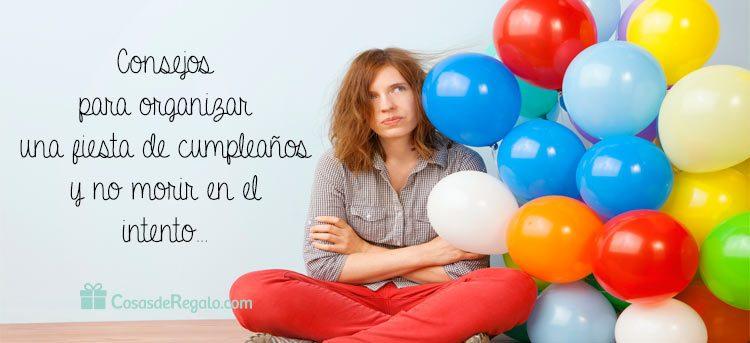 Consejos para organizar una fiesta de cumpleaños